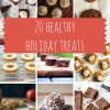 20 Healthy Holiday Treats (and some news!)